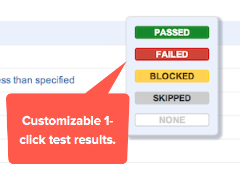 Test results can be recorded with a single click